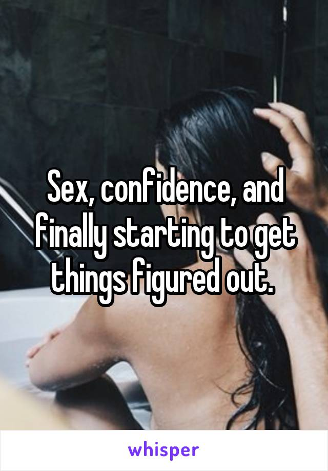Getting confidence sex