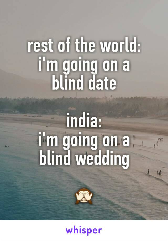 im going on a blind date I'm going on a blind date, i'm doing my friend a favour, i hope she's not a horror, i'll have to wait and see slapping on the old spice, trying hard to look.