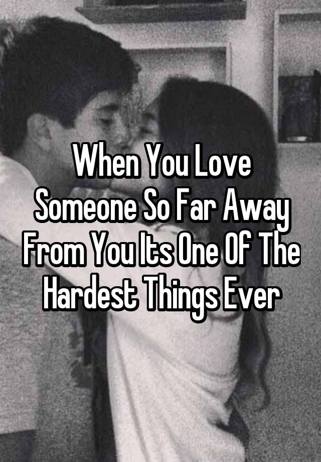 When you are so in love with someone
