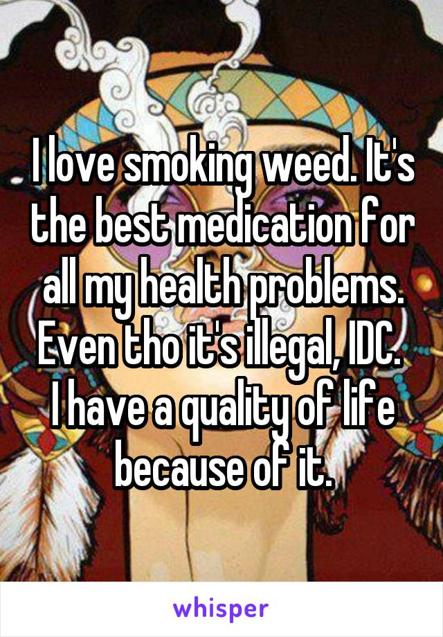 052fb7a02f15cba54ae33641d67eb5dd6818f5 v5 wm 18 Reasons Why People Are Proud To Smoke Weed