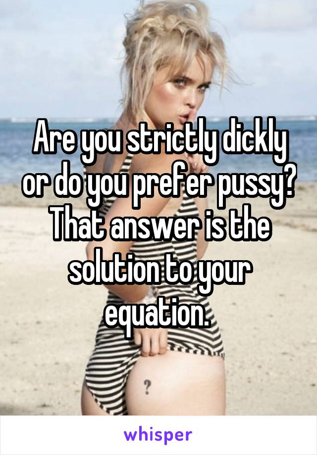 Answer your pussy