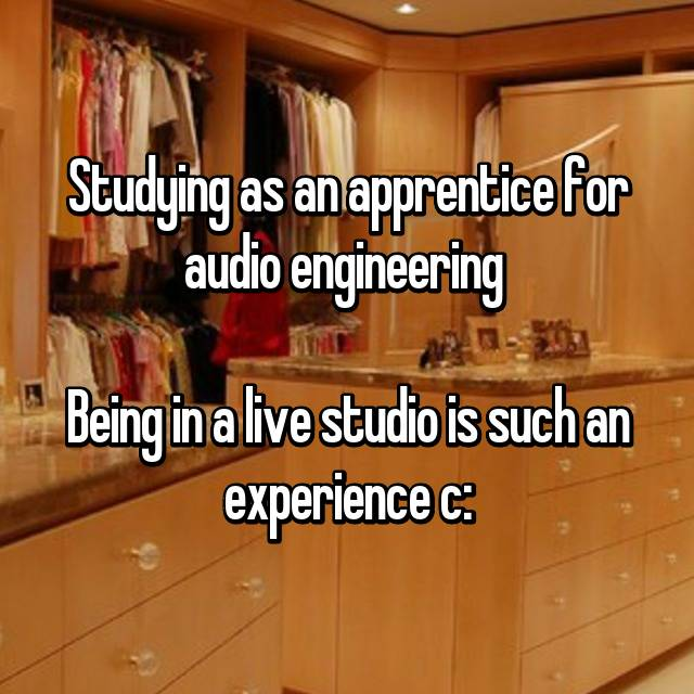 Studying as an apprentice for audio engineering 😸  Being in a live studio is such an experience c: