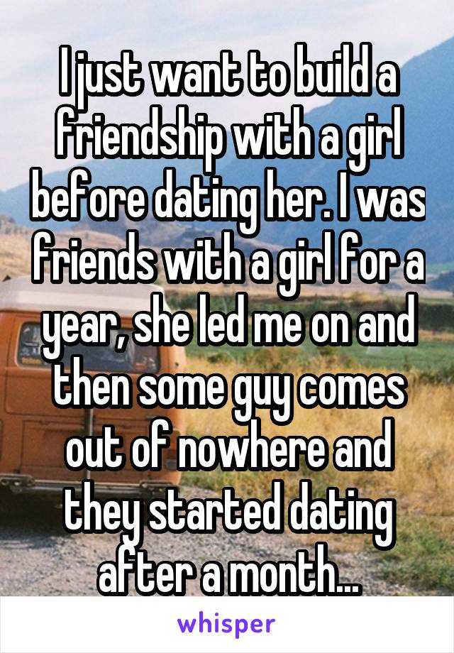 Want To Be Friends Before Dating