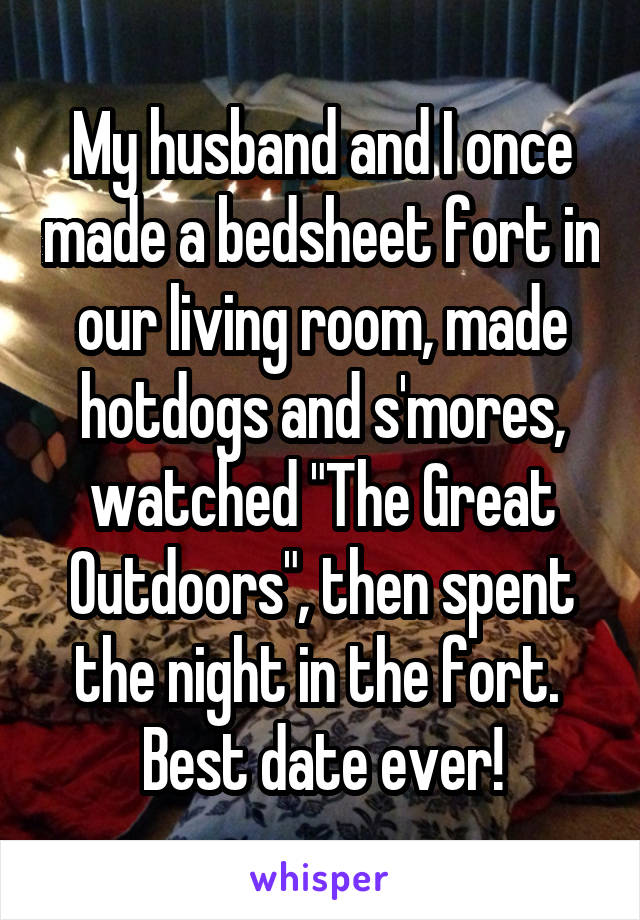 My Husband And I Once Made A Bedsheet Fort In Our Living Room Hotdogs