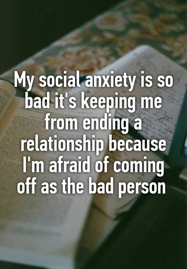 dating a girl with social anxiety People who actually have anxiety provide 7 tips for dating people with anxiety 7 tips for dating someone with anxiety social anxiety is an extreme fear.