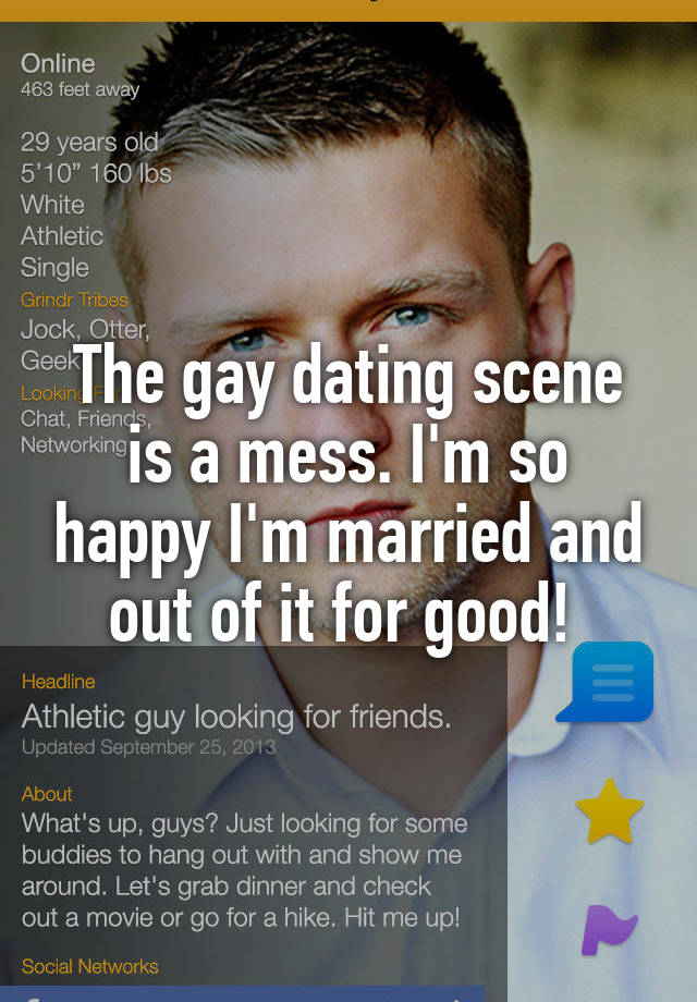 The gay dating scene is a mess. I
