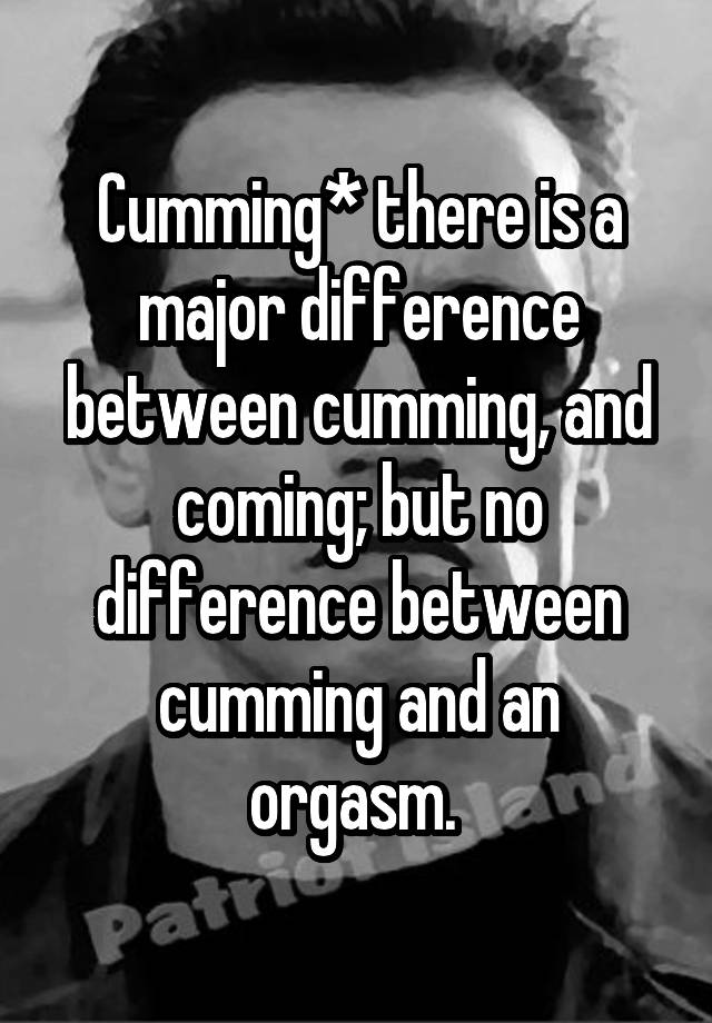 Difference Between Cumming And An Orgasm