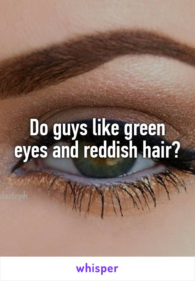 Do men like green eyes