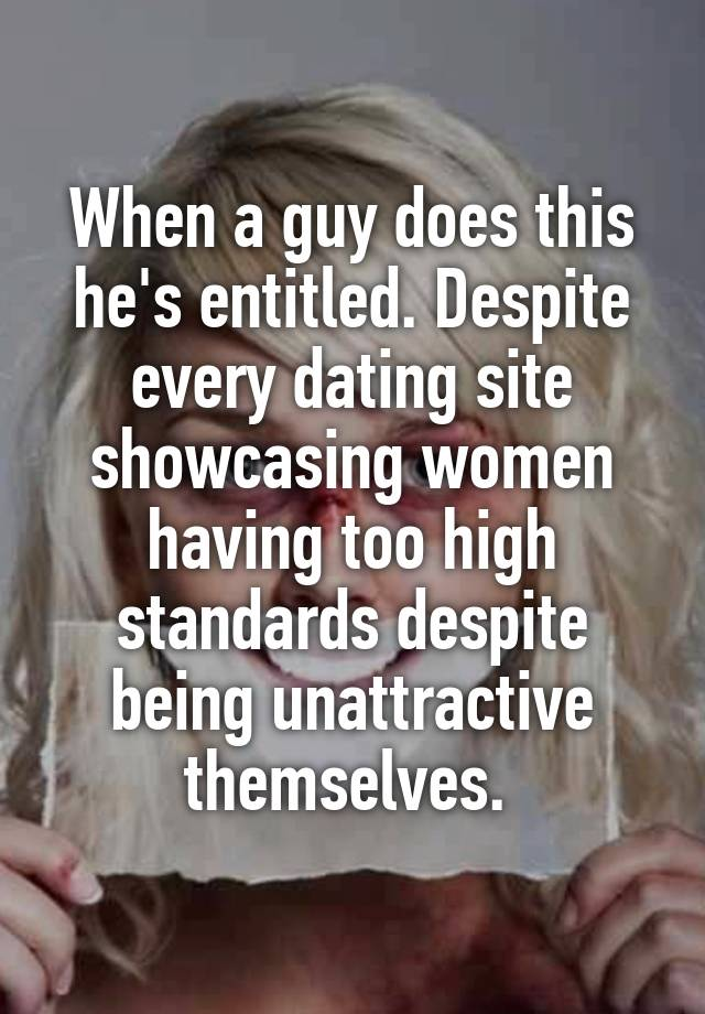 Dating A Guy With Outrageous Standards