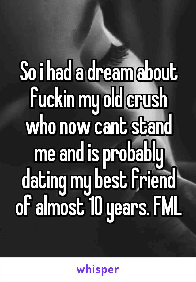 I Had A Dream About Dating My Best Friend