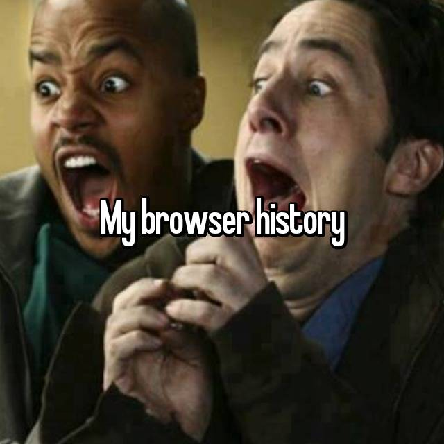 My browser history