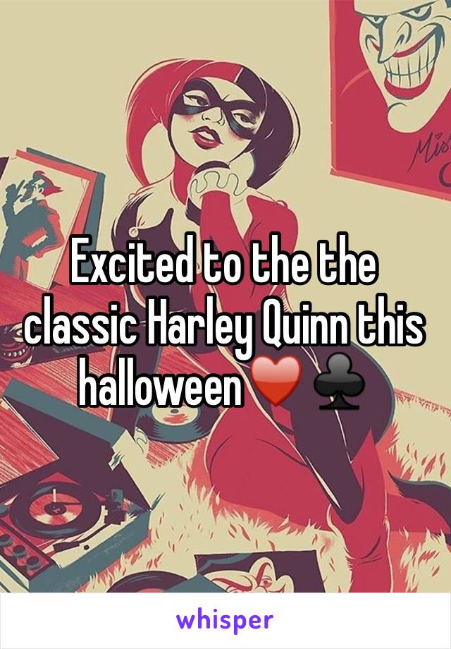 Excited to the the classic Harley Quinn this halloween♥️♣️
