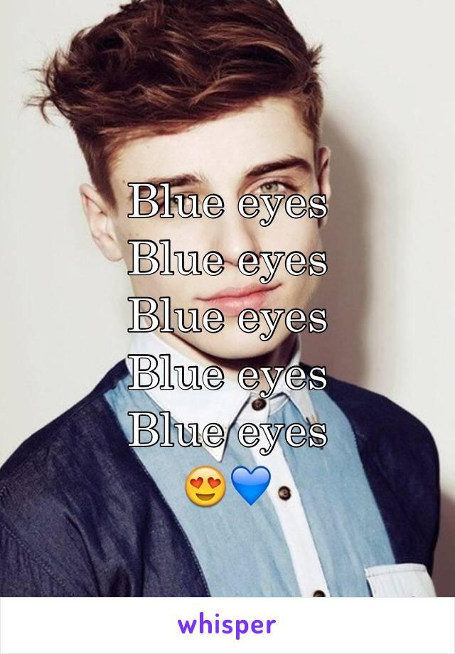 Blue eyes  Blue eyes  Blue eyes  Blue eyes  Blue eyes  😍💙
