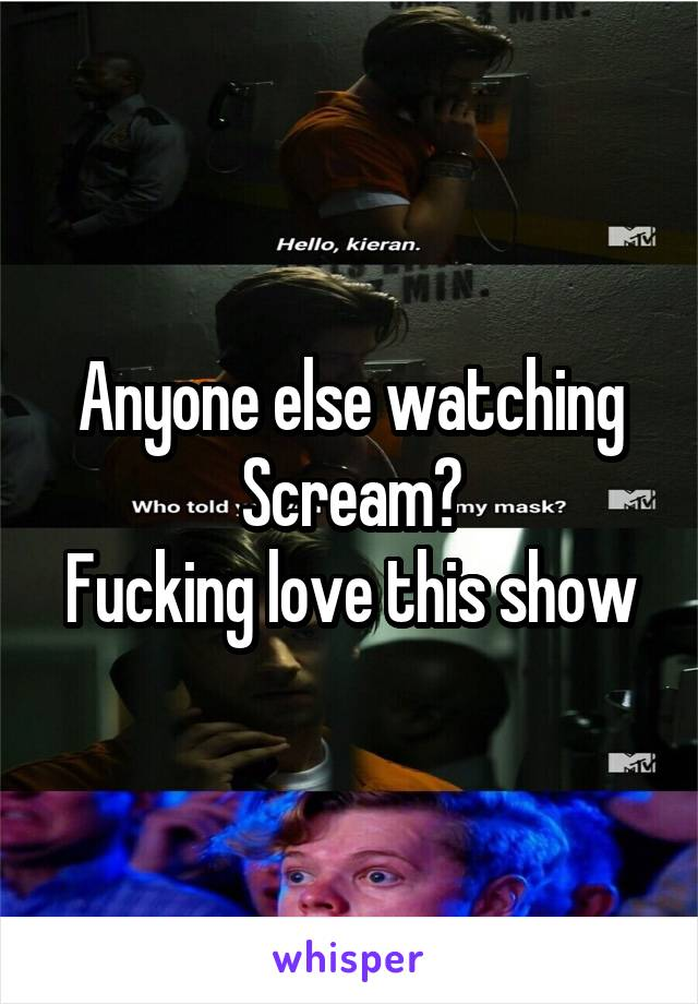 Anyone else watching Scream? Fucking love this show