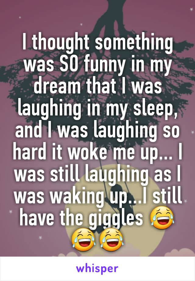 Waking Up Laughing