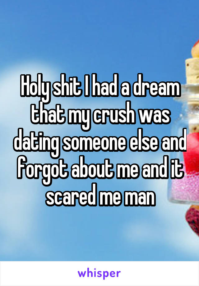 Someone Dream A Else Dating In