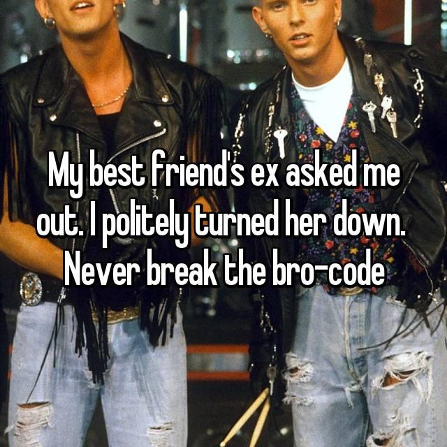 Dating friend's ex bro code