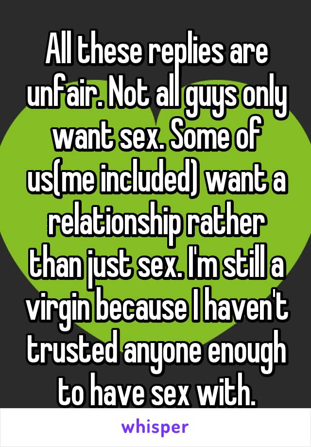Why do guys only want to have sex with me
