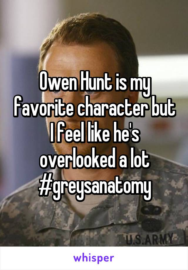 Owen Hunt is my favorite character but I feel like he's overlooked a lot #greysanatomy