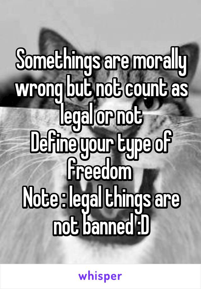 Things That Are Morally Wrong But Legal