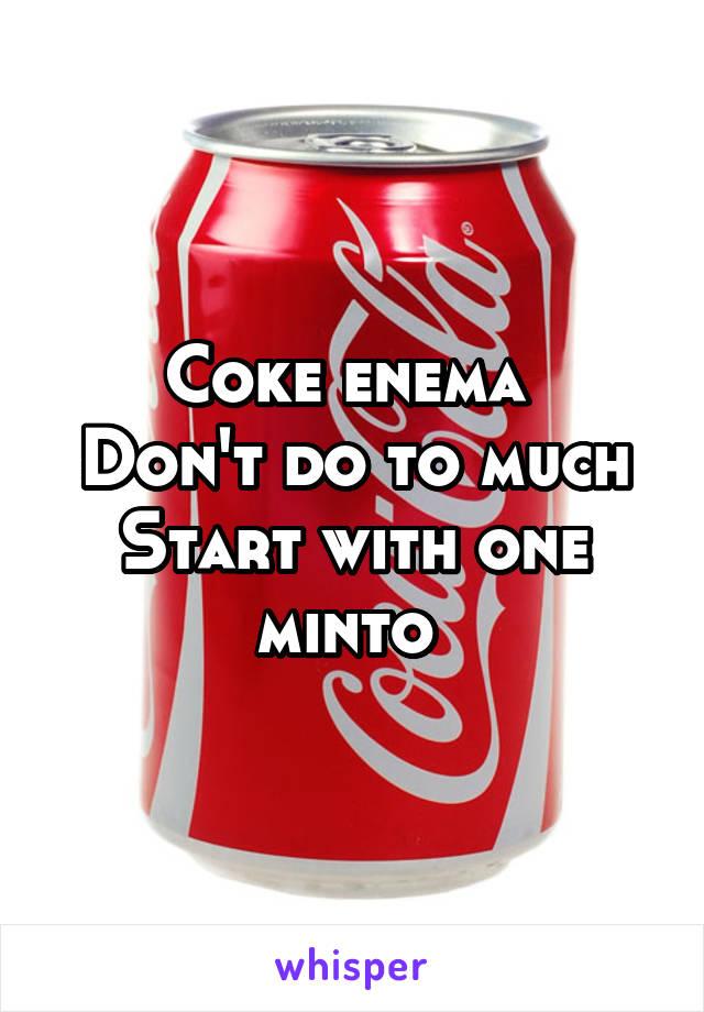 Coke Enema