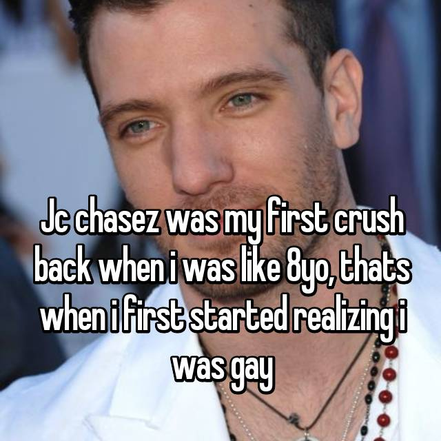 Jc chasez was my first crush back when i was like 8yo, thats when i first started realizing i was gay