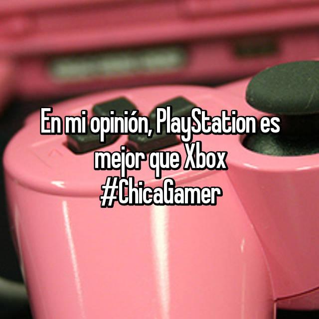En mi opinión, PlayStation es mejor que Xbox #ChicaGamer