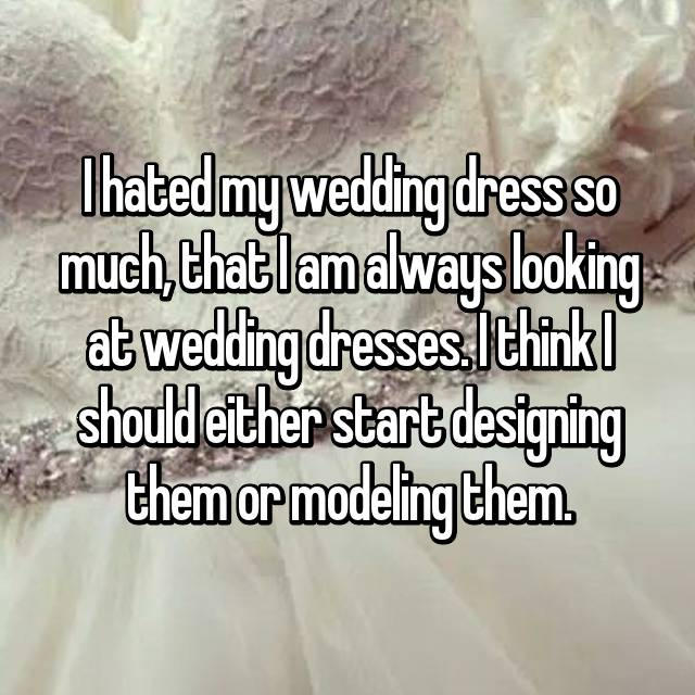 I hated my wedding dress so much, that I am always looking at wedding dresses. I think I should either start designing them or modeling them.