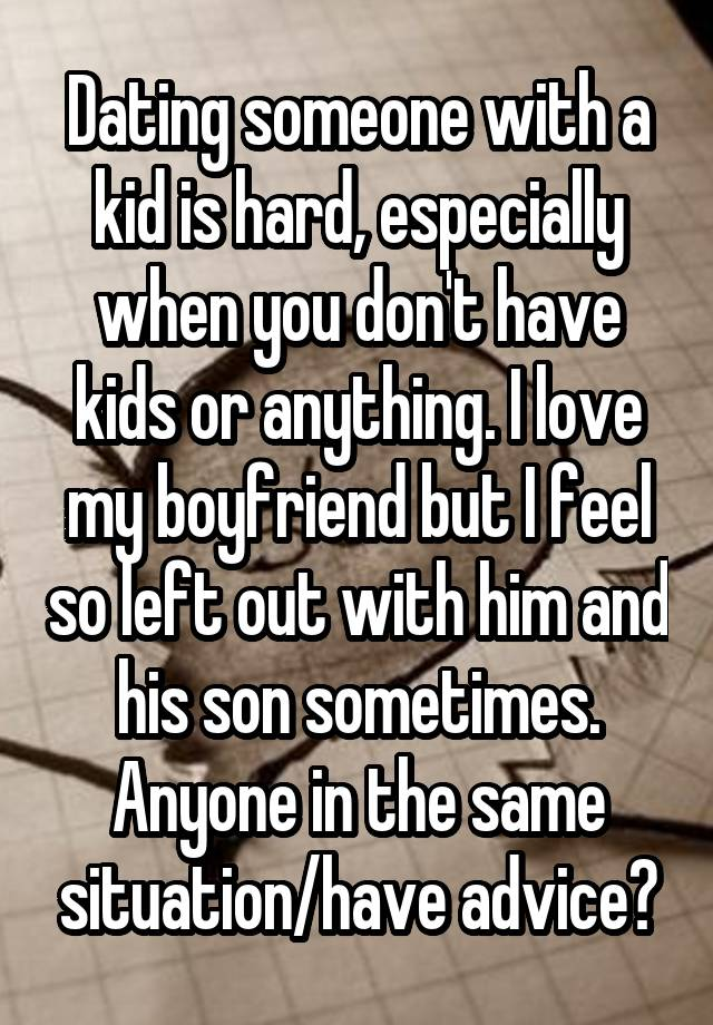 With A Kid Dating Someone Advice