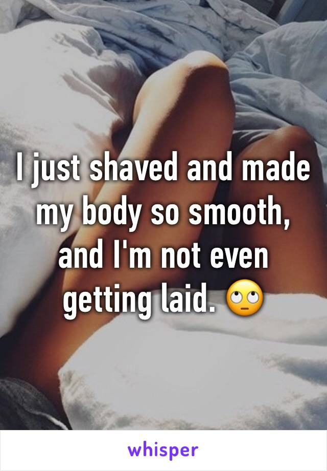 Love being shaved smooth
