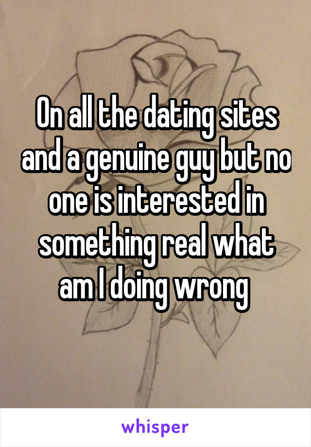 What Am I Doing Wrong On Dating Sites