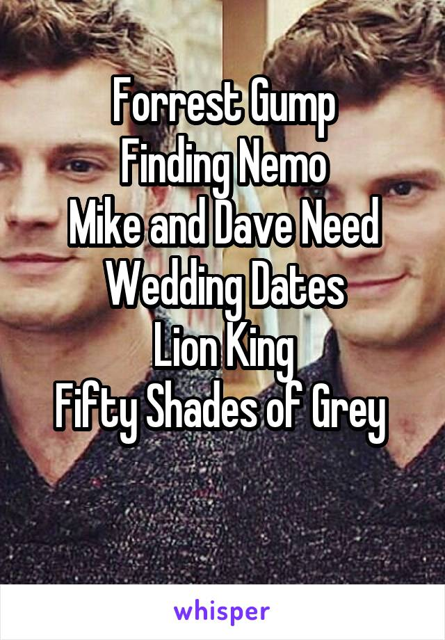 22fe4ffe361 fifty shades of grey wedding gump finding nemo mike and dave need wedding  dates lion king