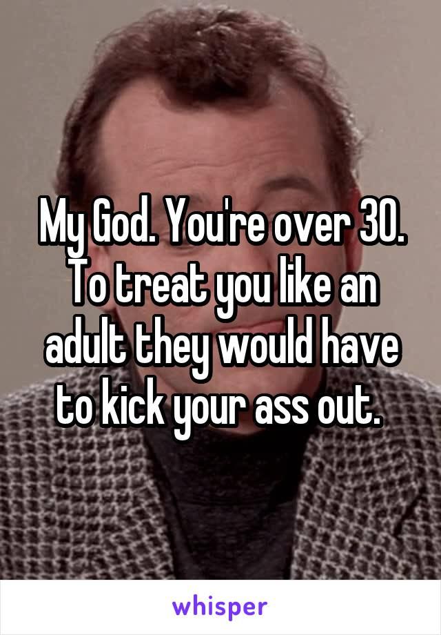 Ass over 30