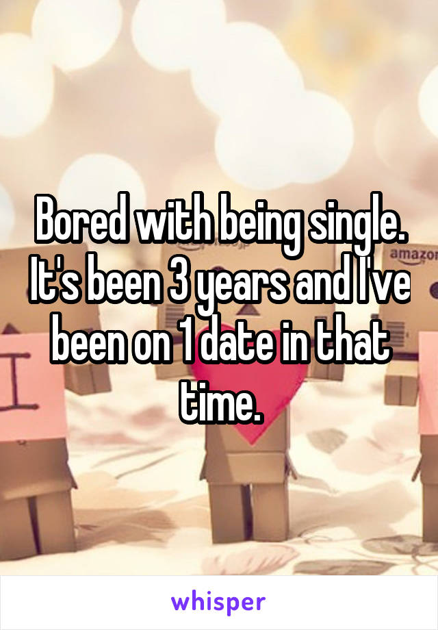 Dating For 3 Years And Bored