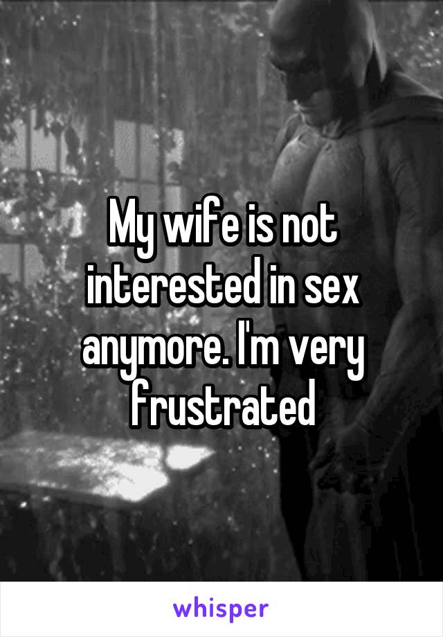 Wife not interested in sex