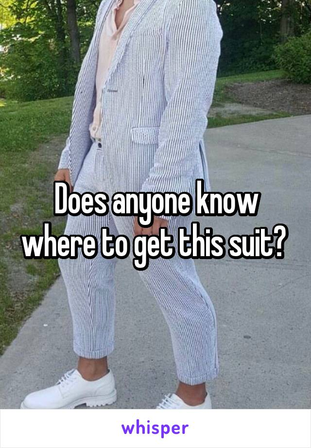 Does anyone know where to get this suit?