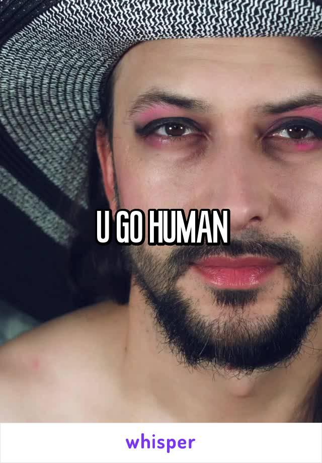 U GO HUMAN