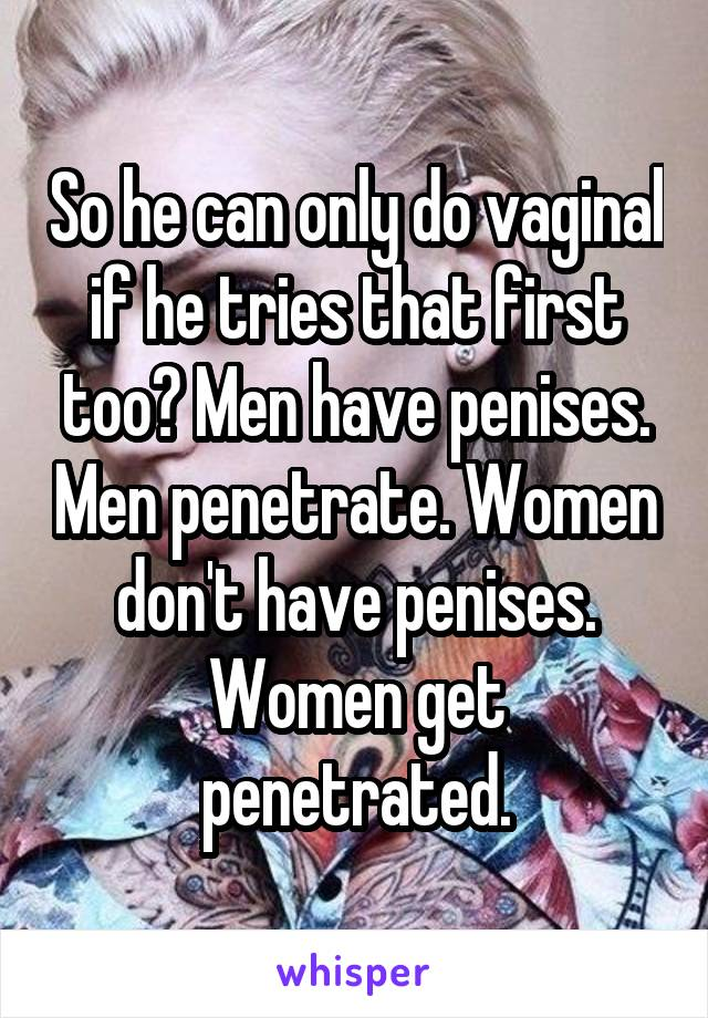 Do men penetrate by themselves