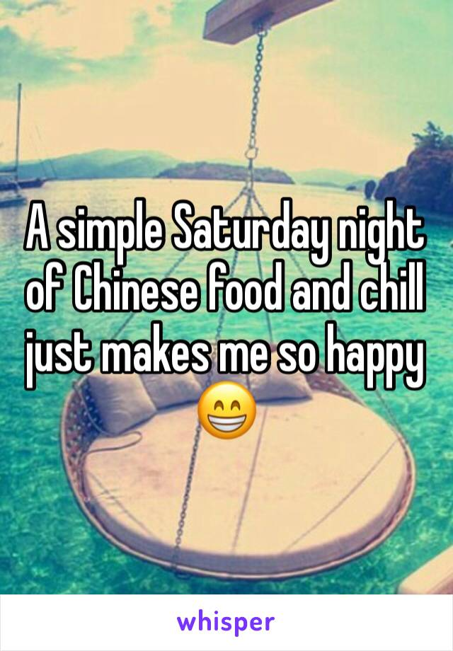 A simple Saturday night of Chinese food and chill just makes me so happy 😁