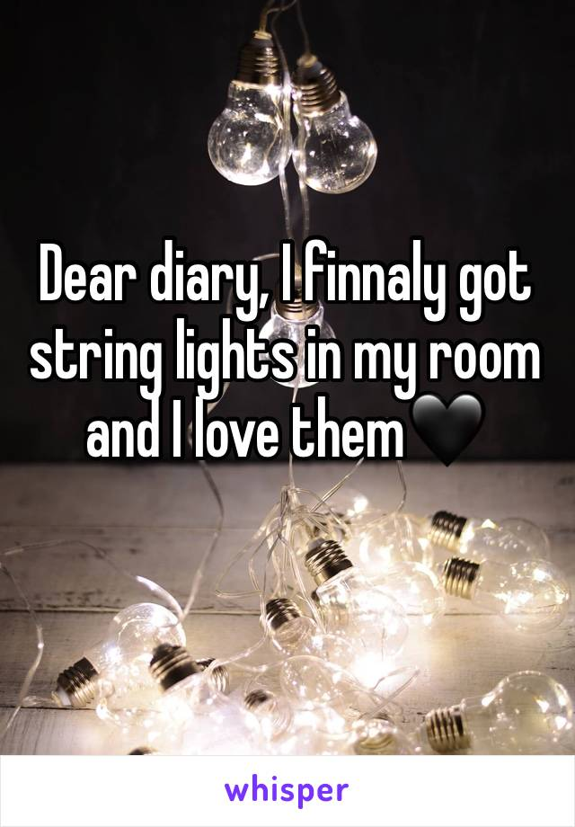 Dear diary, I finnaly got string lights in my room and I love them🖤