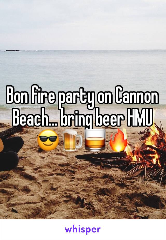 Bon fire party on Cannon Beach... bring beer HMU 😎🍺🥃🔥