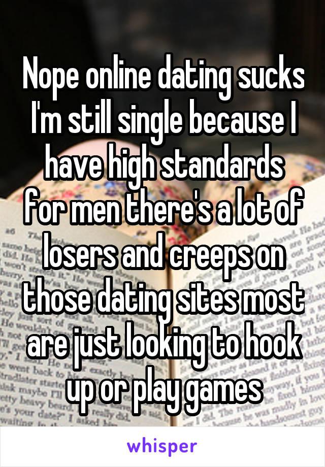 I Have Very High Standards Hookup